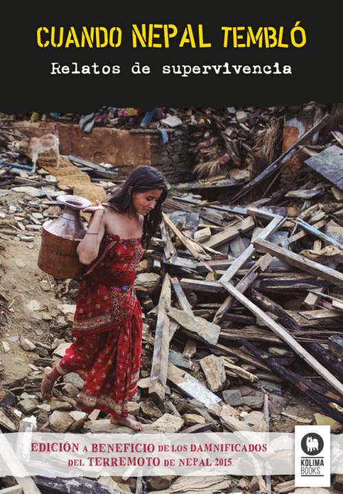 Cuando Nepal tembló - relatos de supervivencia