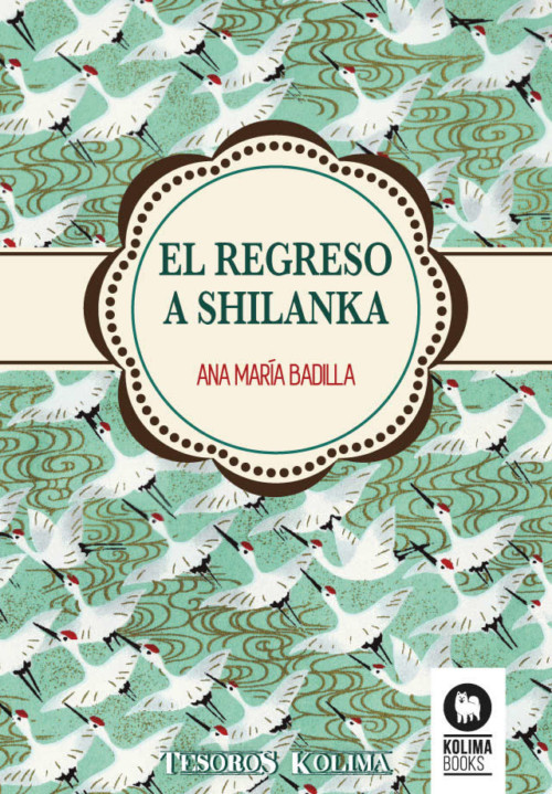El regreso a Shilanka - Tesoros Kolima