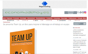 https://www.economiadehoy.es/se-presenta-team-up-un-libro-para-mejorar-el-liderazgo-en-el-trabajo-en-equipo?fbclid=IwAR383WAQIT_iskdA2KWD6iUZiHNO59Yi7250L95APuAPiZwjH2XUIMqpwSM